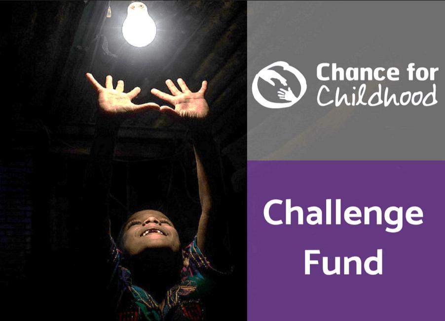 Challenge Fund   Chance for Childhood - Children's charity